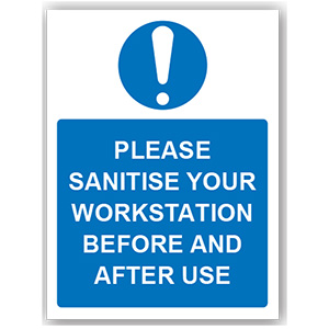 PVC SIGN - 'PLEASE SANITISE YOUR WORKSTATION' 300MM X 400MM X 1MM