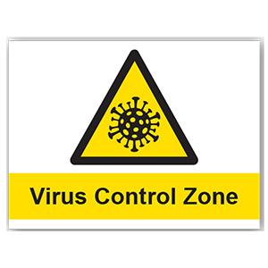 PVC SIGN - VIRUS CONTROL ZONE 400MM X 300MM X 1MM